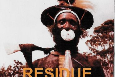 RESIDUE, DVD cover a film by Steve DeGroodt, sound score by Carl Byron