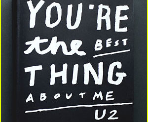 u2-youre-the-best-thing-about-me